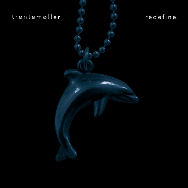 TRENTEMÖLLER, redefine cover