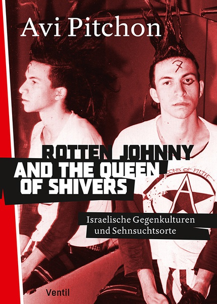 Cover AVI PITCHON, rotten johnny and the queen of shivers