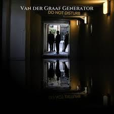 VAN DER GRAAF GENERATOR, do not disturb cover