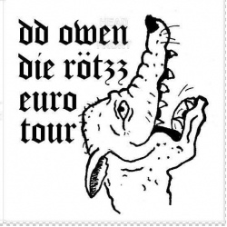 DD OWEN/DIE RÖTZZ, tour split cover