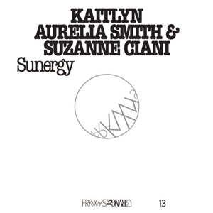 Cover KAITLYN AURELIA SMITH/SUZANE CIANI, frykwys vol.13: sunergy
