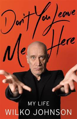 WILKO JOHNSON, don´t you leave me here cover