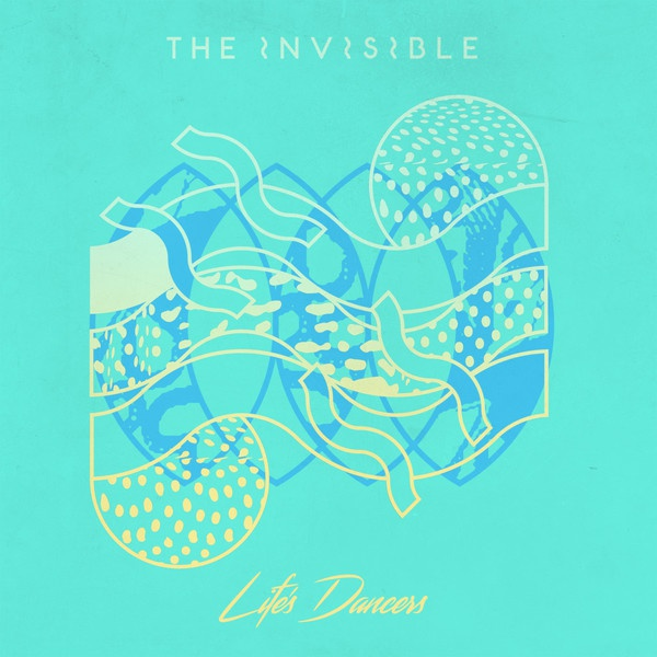 Cover INVISIBLE, life´s dancers ep