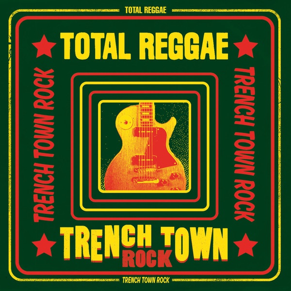 Cover V/A, total reggae - trench town rock