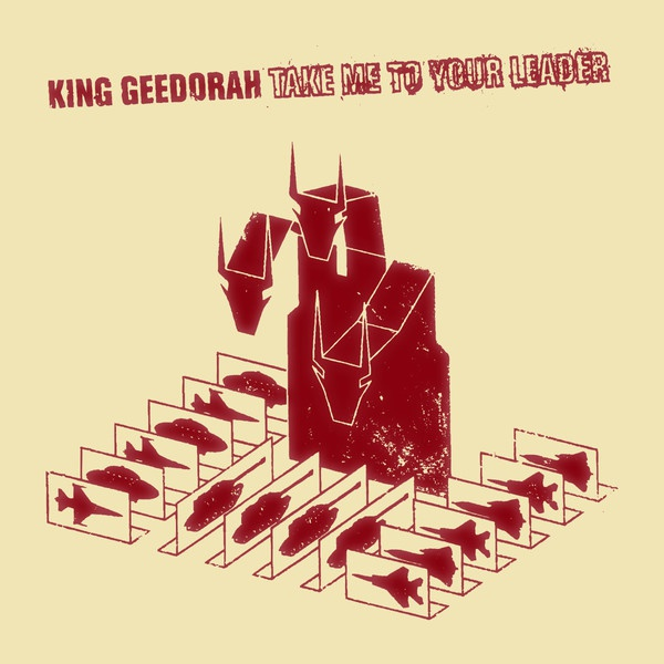 Cover KING GEEDORAH, take me to your leader