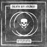 Cover DEATH BY STEREO, just like you´d leave us, we´ve left you