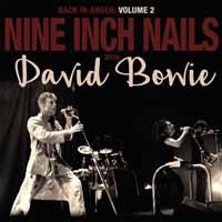 Cover NINE INCH NAILS WITH DAVID BOWIE, back in anger - 1995 radio transmissions vol. 2