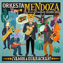 ORKESTA MENDOZA, vamos a guarachar! cover