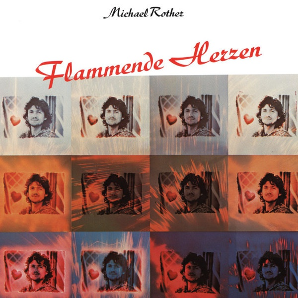 Cover MICHAEL ROTHER, flammende herzen