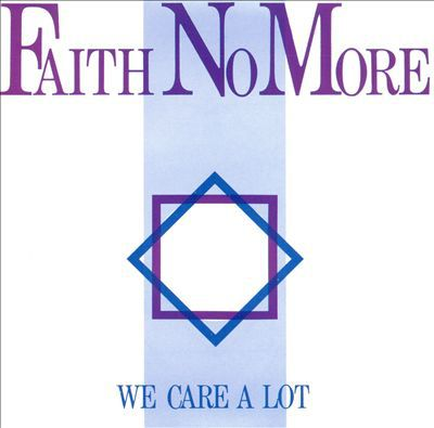 FAITH NO MORE, we care a lot cover