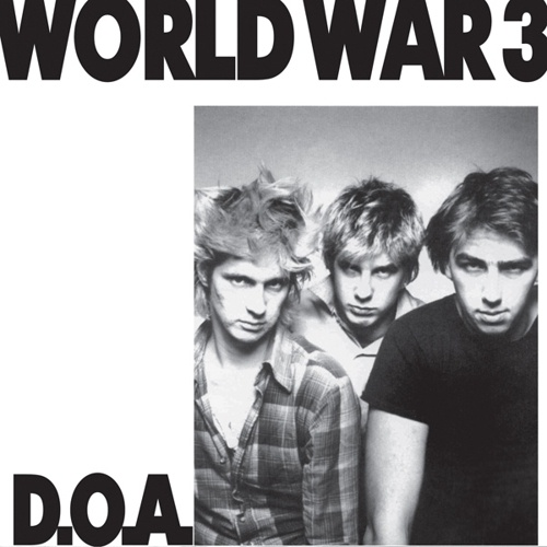 Cover D.O.A., world war 3
