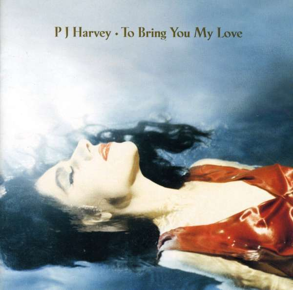 Cover PJ HARVEY, to bring you my love