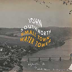 JOHN SOUTHWORTH, small town water tower cover