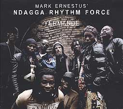Cover MARK ERNESTUS´ NDAGGA RHYTHM FORCE, yermande