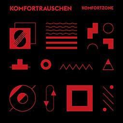 KOMFORTRAUSCHEN, komfortzone cover