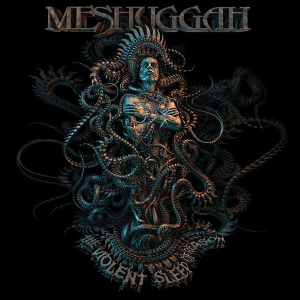 MESHUGGAH, the violent sleep of reason cover