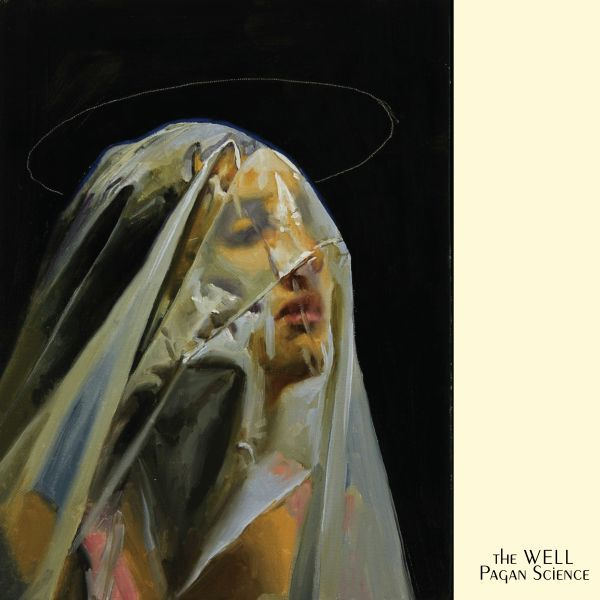 THE WELL, pagan science cover