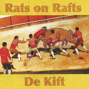 Cover RATS ON RAFTS/DE KIFT, s/t