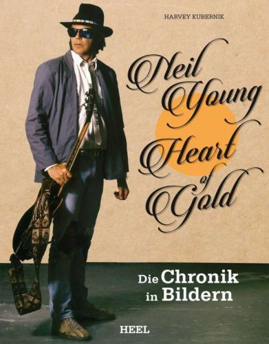 Cover HARVEY KUBERNIK, neil young: heart of gold