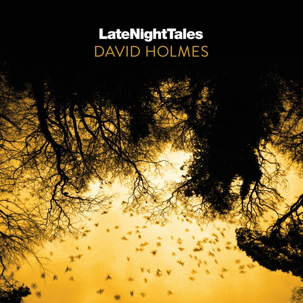Cover DAVID HOLMES, late night tales
