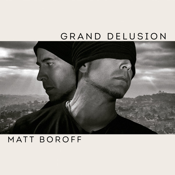 MATT BOROFF, grande delusion cover