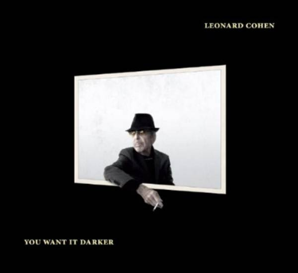 LEONARD COHEN, you want it darker cover