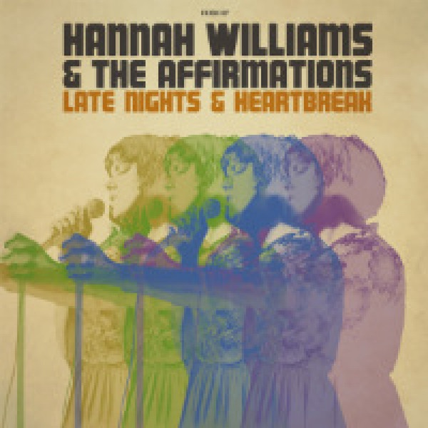 HANNAH WILLIAMS & THE AFFIRMATIONS, late nights & heartbreak cover