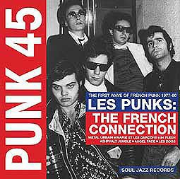 Cover V/A, punk 45: les punks! french connection (1977-80)