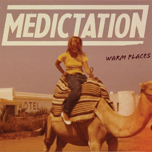 Cover MEDICTATION, warm places