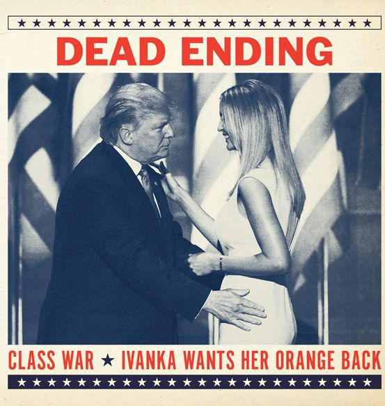 DEAD ENDING, ivanka wants her orange back cover