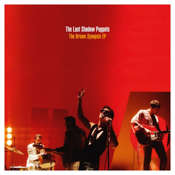 Cover LAST SHADOW PUPPETS, dream synopsis ep