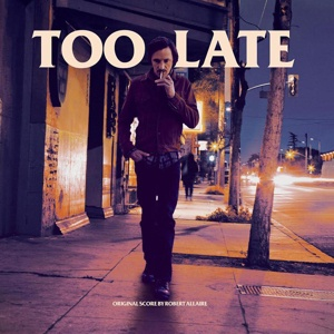 Cover O.S.T. (ROBERT ALLAIRE), too late