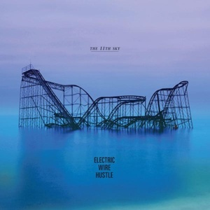 Cover ELECTRIC WIRE HUSTLE, the 11th sky