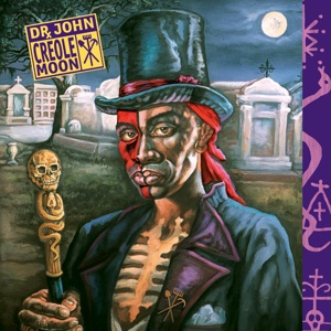 Cover DR. JOHN, creole moon