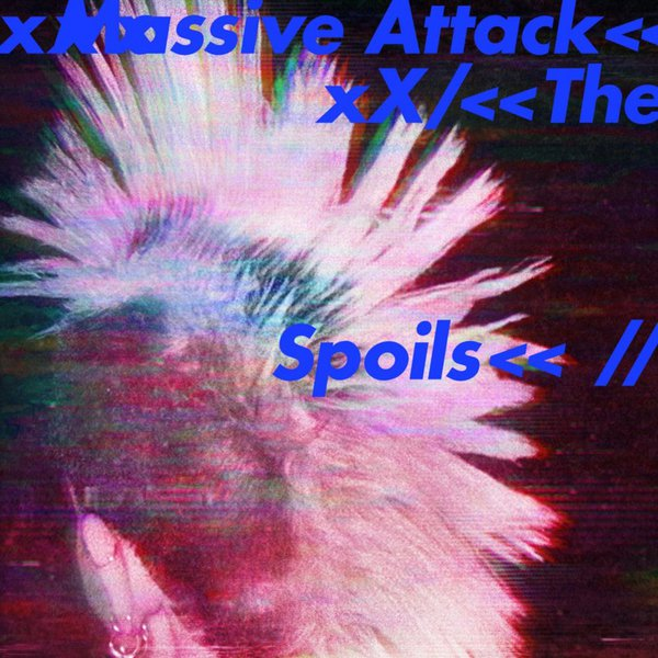 MASSIVE ATTACK, the spoils / come near me cover