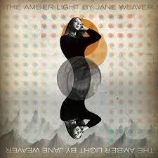 Cover JANE WEAVER, amber light