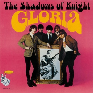 Cover SHADOWS OF KNIGHT, gloria