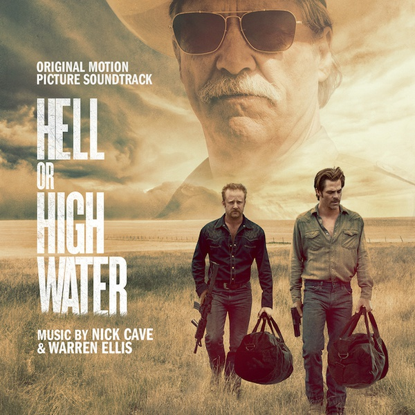 Cover NICK CAVE & WARREN ELLIS, hell or high water - o.s.t.