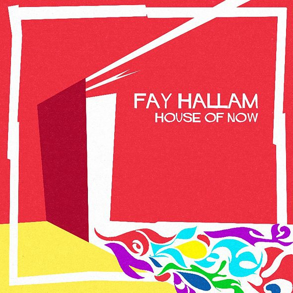 FAY HALLAM, house of now cover
