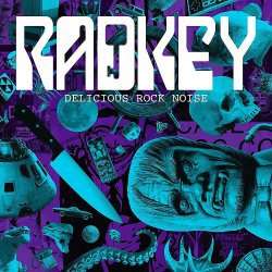 Cover RADKEY, delicious rock noise