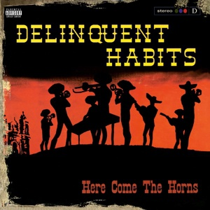 Cover DELINQUENT HABITS, here come the horns