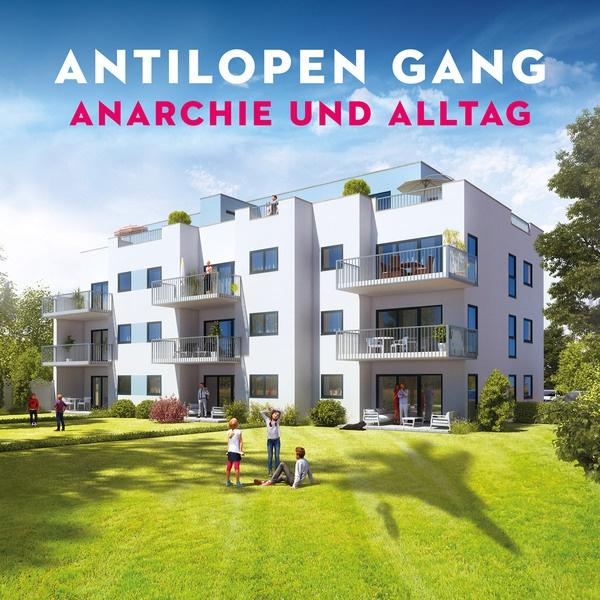 ANTILOPEN GANG, anarchie und alltag cover