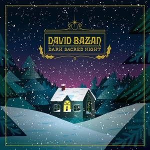 Cover DAVID BAZAN, dark sacred night
