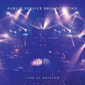Cover PUBLIC SERVICE BROADCASTING, live at brixton