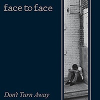 FACE TO FACE, don´t turn away (re-issue) cover