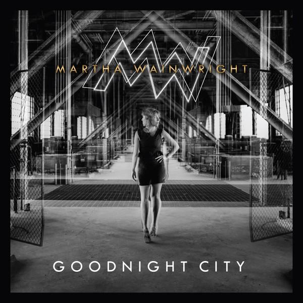 MARTHA WAINWRIGHT, goodnight city cover