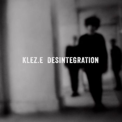 KLEZ.E, desintegration cover