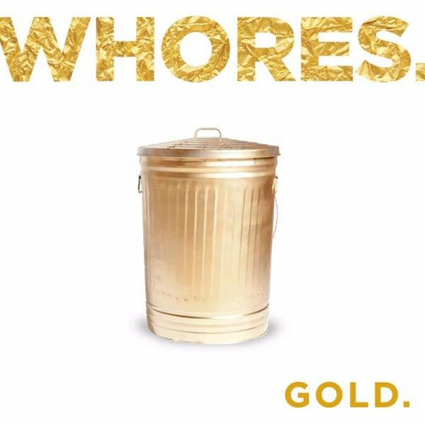 WHORES, gold cover