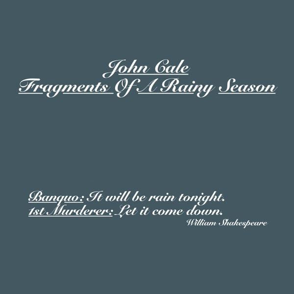 JOHN CALE, fragments of a rainy season cover