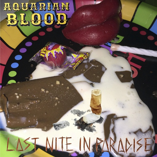 AQUARIAN BLOOD, last night in paradise cover